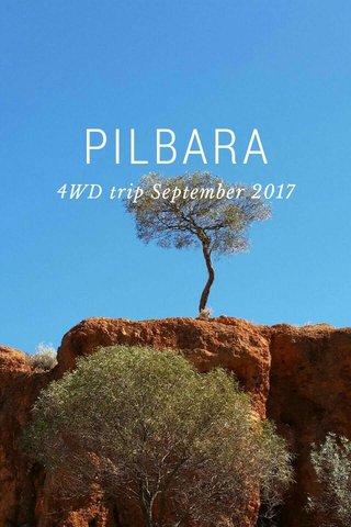 PILBARA 4WD trip September 2017