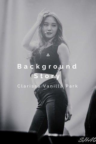 Background Story Clarissa Vanilla Park
