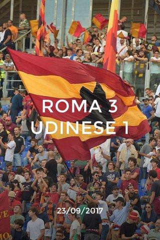 ROMA 3 UDINESE 1 23/09/2017