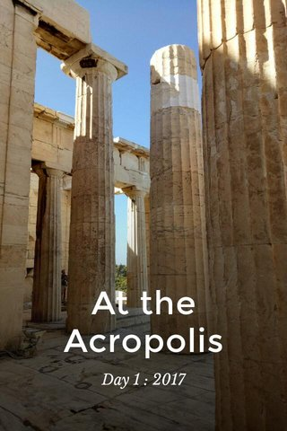 At the Acropolis Day 1 : 2017