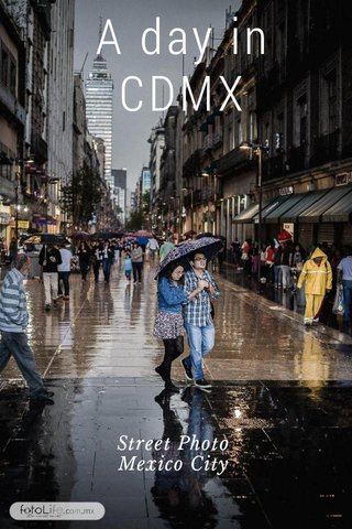 A day in CDMX Street Photo Mexico City