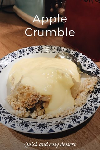 Apple Crumble Quick and easy dessert