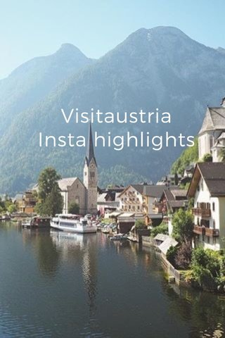Visitaustria Insta highlights