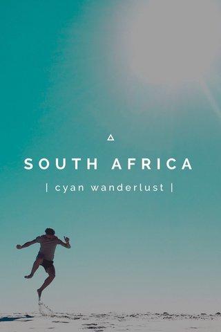 SOUTH AFRICA | cyan wanderlust |