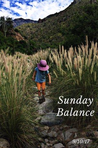 Sunday Balance 9/10/17