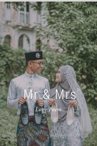 Mr & Mrs Love Poem