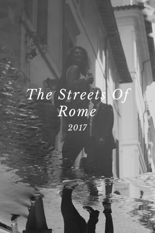 The Streets Of Rome 2017