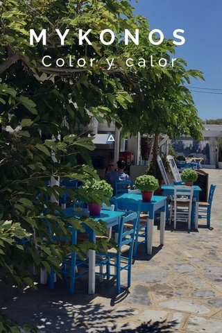 MYKONOS Color y calor