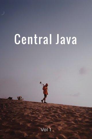Central Java Vol 1