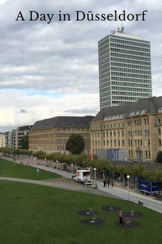 A Day in Düsseldorf