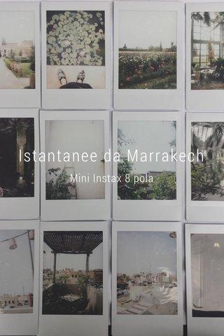 Istantanee da Marrakech Mini Instax 8 pola