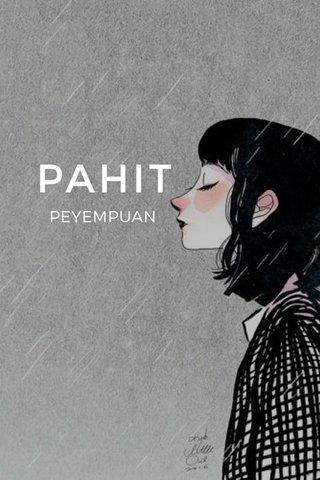 PAHIT PEYEMPUAN