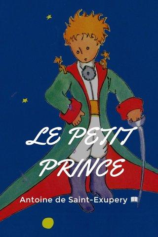 LE PETIT PRINCE Antoine de Saint-Exupery 📖