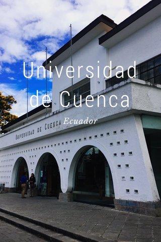 Universidad de Cuenca Ecuador