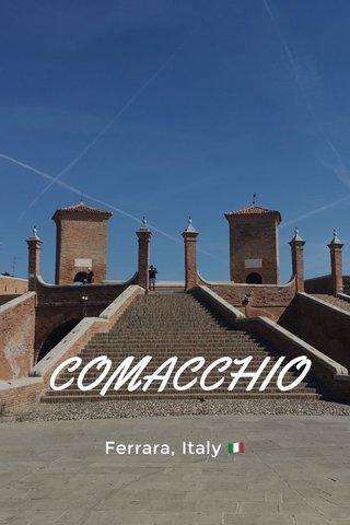 COMACCHIO Ferrara, Italy 🇮🇹