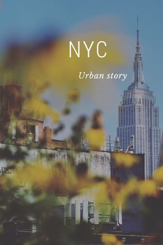 NYC Urban story