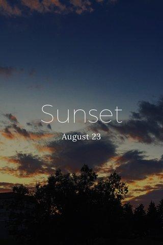 Sunset August 23