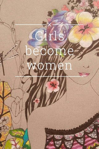 Girls become women