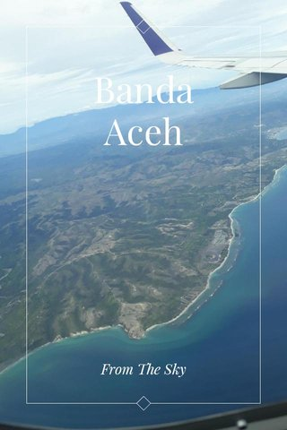 Banda Aceh From The Sky