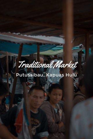 Traditional Market Putussibau, Kapuas Hulu
