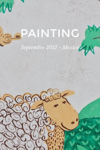 PAINTING Septembre 2017 - Mexico