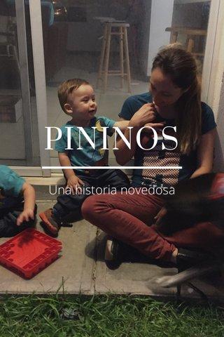 PININOS Una historia novedosa