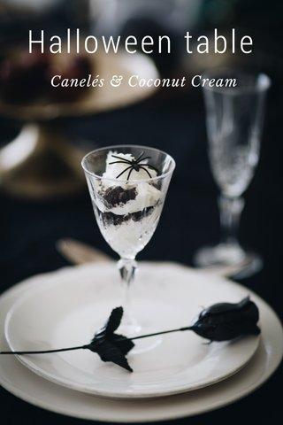 Halloween table Canelés & Coconut Cream