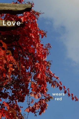 Love wears red