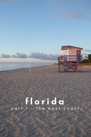 florida part 1 - the east coast