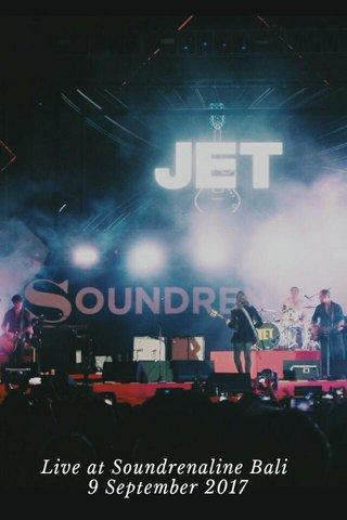 Live at Soundrenaline Bali 9 September 2017