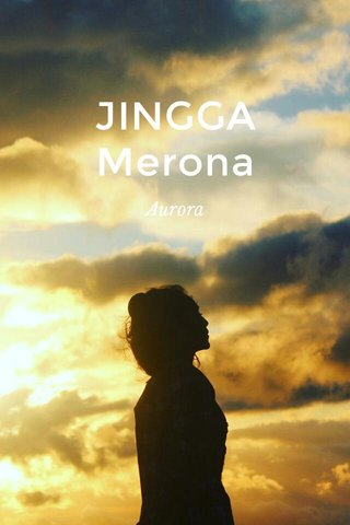 JINGGA Merona Aurora