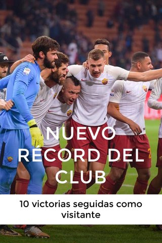 NUEVO RÉCORD DEL CLUB 10 victorias seguidas como visitante