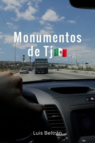 Monumentos de Tj🇲🇽 Luis Beltrán