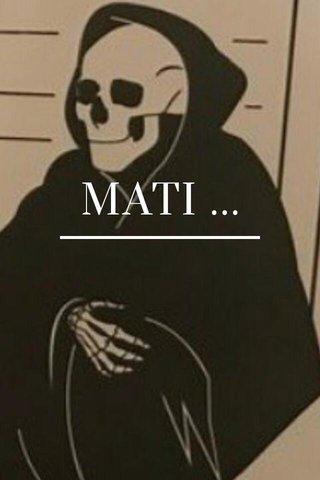 MATI ...