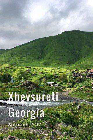 Xhevsureti Georgia Summer 2017