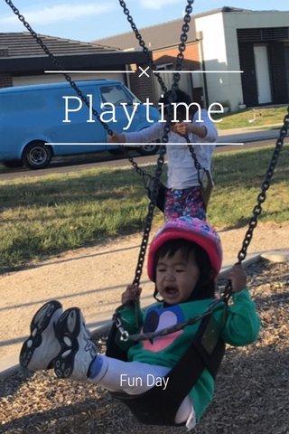 Playtime Fun Day