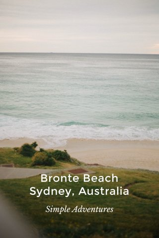 Bronte Beach Sydney, Australia Simple Adventures