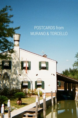 POSTCARDS from MURANO & TORCELLO