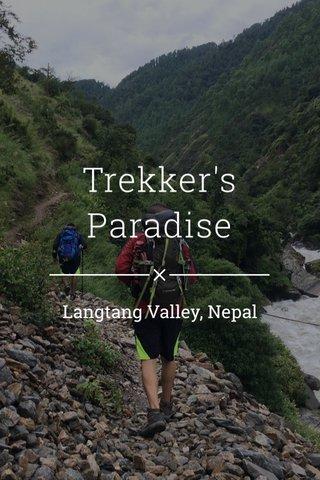 Trekker's Paradise Langtang Valley, Nepal