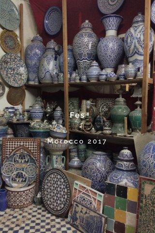 Fes Morocco 2017