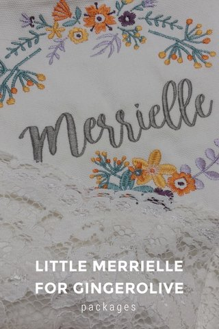 LITTLE MERRIELLE FOR GINGEROLIVE packages