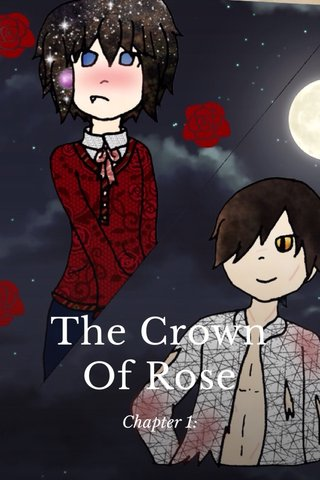 The Crown Of Rose Chapter 1: