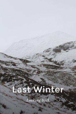 Last Winter Looking back