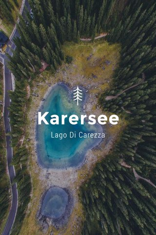 Karersee Lago Di Carezza