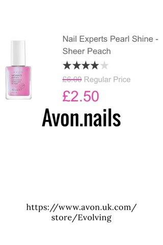 Avon.nails https://www.avon.uk.com/store/Evolving
