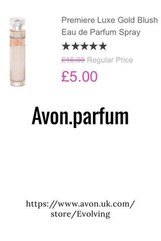 Avon.parfum https://www.avon.uk.com/store/Evolving