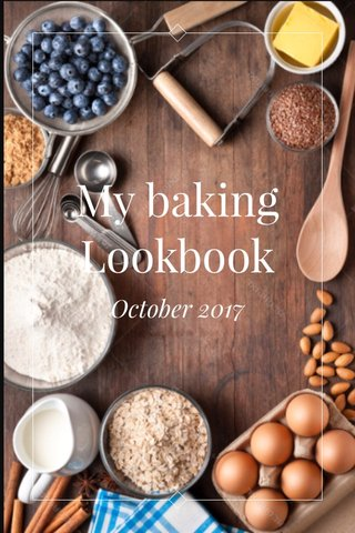 My baking Lookbook October 2017