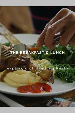 THE BREAKFAST & LUNCH exploring of Bandung Resto