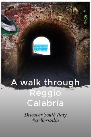 A walk through Reggio Calabria Discover South Italy #stelleritalia