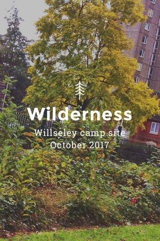 Wilderness Willseley camp site October 2017